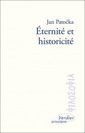 PATOCKA Jan - Eternité et historicité