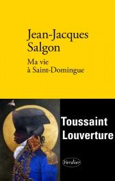 ma_vie_a_saint_domingue