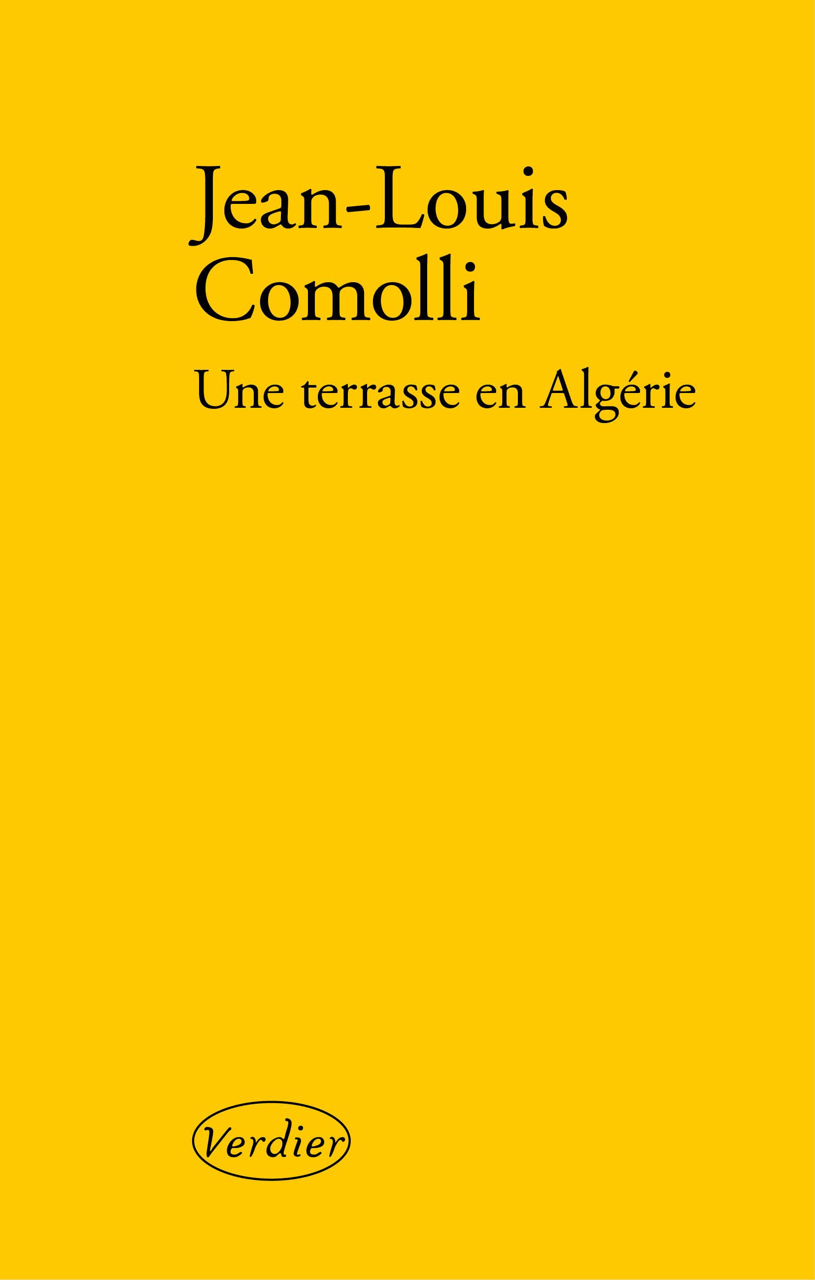 Je Suis En Terrasse une terrasse en algérie - editions verdier